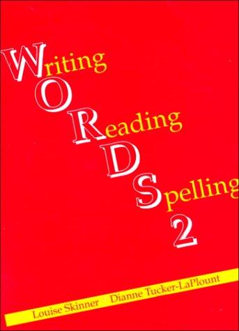 Words 2: Louise Skinner; Dianne