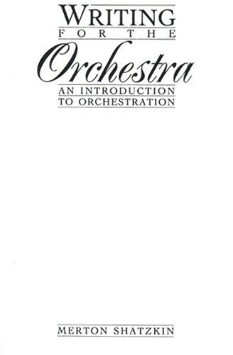 9780139534317: Writing for the Orchestra: An Introduction to Orchestration