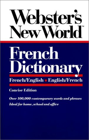 9780139536137: Webster's New Worldo French Dictionary, Concise Ed Ition: English-French, French-English