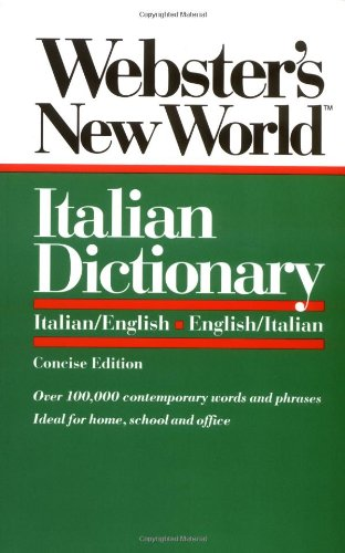 Webster's New World Italian Dictionary: Concise Edition.