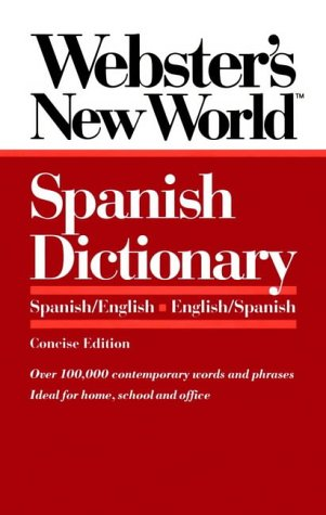 9780139536472: Webster's New Worldo Spanish Dictionary, Concise E Dition