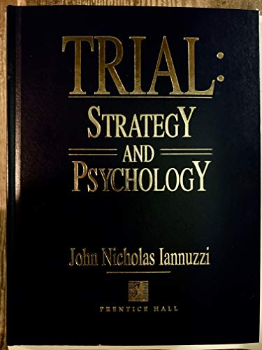 9780139536700: Trial: Strategy and Psychology