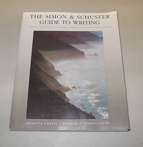 9780139541247: The Simon and Schuster Guide to Writing: Brief Edition