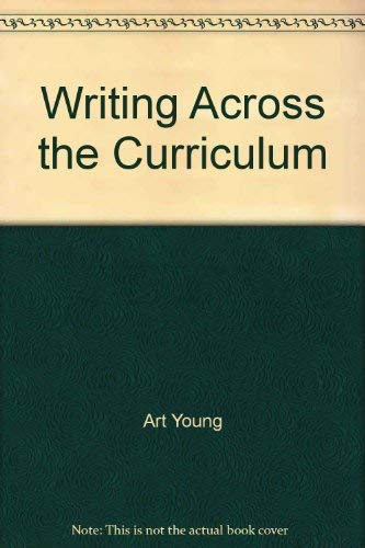 9780139542312: Writing Across the Curriculum