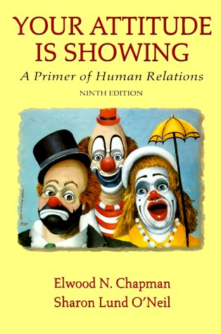 9780139547935: Your Attitude Is Showing: A Primer of Human Relations