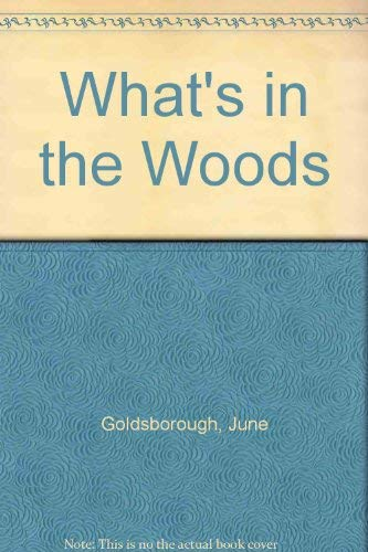 What's in the Woods (9780139550478) by Goldsborough, June