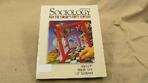 9780139553943: Sociology for the Twenty-First Century
