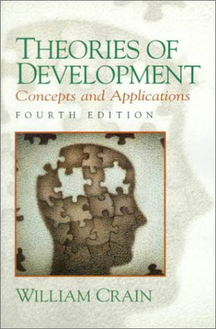 9780139554025: Theories of Development: Concepts and Applications