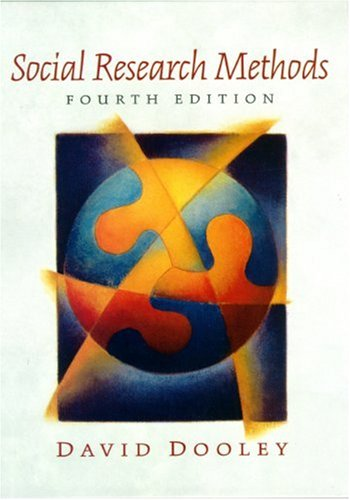 Social Research Methods (4th Edition): David Dooley