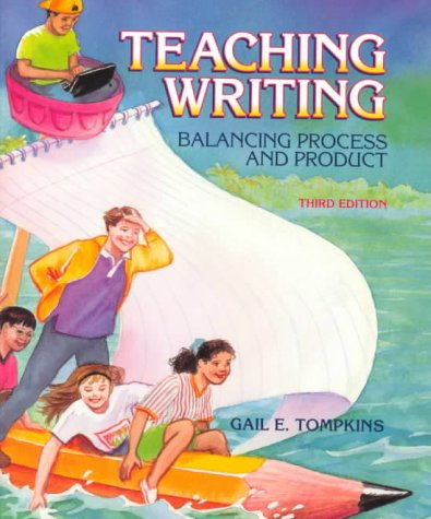 9780139554698: Teaching Writing: Balancing Process and Product