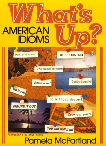 9780139557668: What's Up?: American Idioms