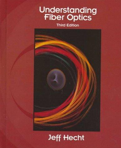9780139561450: Understanding Fiber Optics