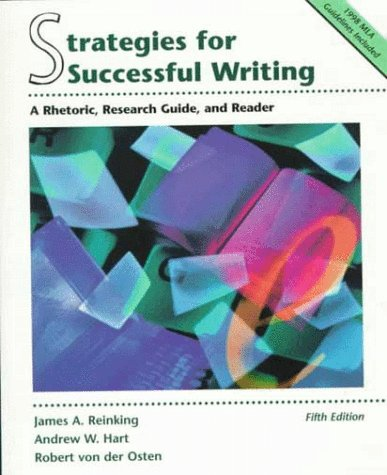 9780139563928: Strategies for Successful Writing: A Rhetoric, Research Guide, and Reader