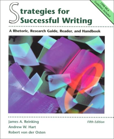 9780139564000: Strategies for Successful Writing:a Rhetoric, Research Guide, Reader, and Handbook