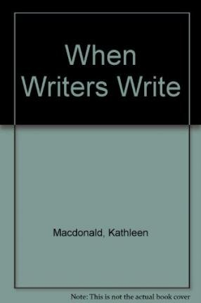 9780139564901: When writers write