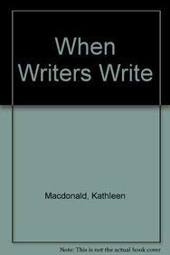 9780139565090: When Writers Write (2nd Edition)