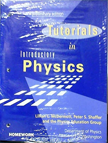 9780139566400: Tutorials in Introductory Physics: AND Homework Manual