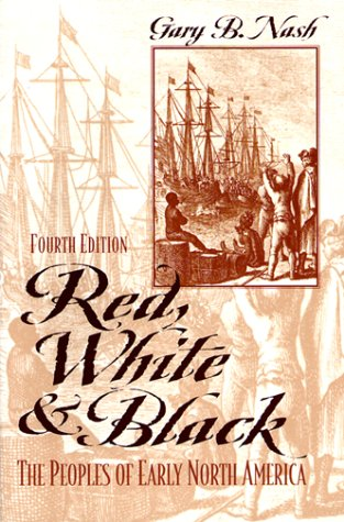 9780139567568: Red, White, and Black: The Peoples of Early North America (4th Edition)