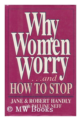 9780139572678: Why Women Worry--and How to Stop