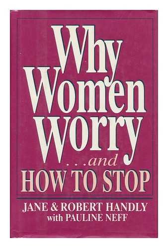 9780139572678: Why Women Worry: and How to Stop