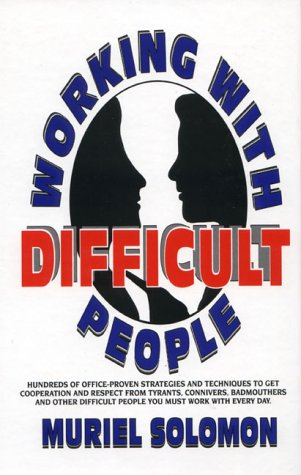 9780139573828: Working With Difficult People