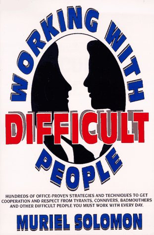 9780139573903: Working with Difficult People