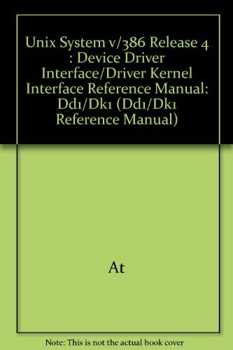 9780139575310: Unix System v/386 Release 4 : Device Driver Interface/Driver Kernel Interface Reference Manual: Dd1/Dk1 (Dd1/Dk1 Reference Manual)