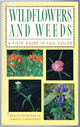9780139576300: Wildflowers and Weeds: A Guide in Full Color