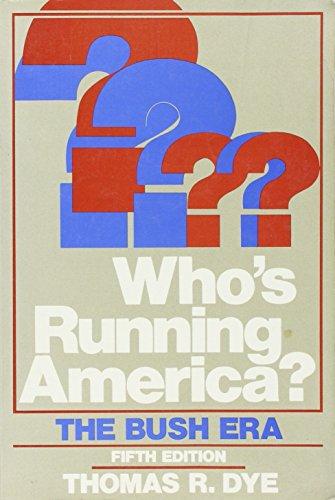 9780139582240: Who's Running America?: The Bush Era