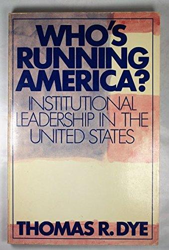 9780139583896: Who's Running America?