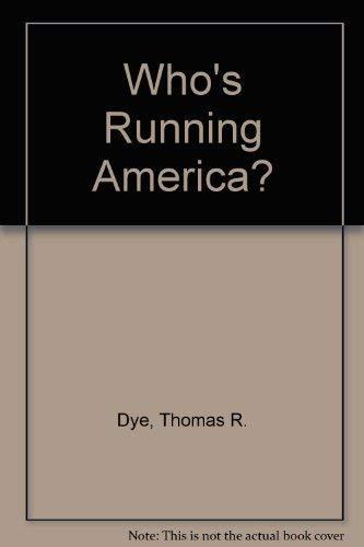 9780139583971: Who's Running America?