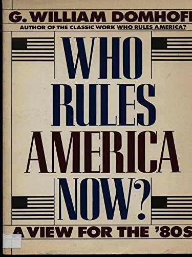 9780139584053: Who rules America now?: A view for the '80s