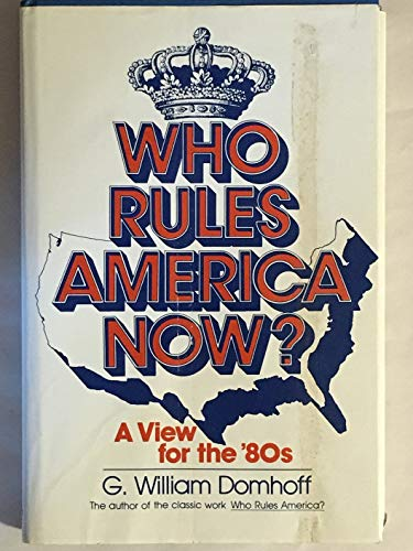 9780139584138: Who Rules America Now?