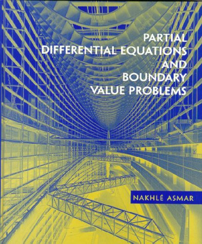 9780139586200: Partial Differential Equations and Boundary Value Problems