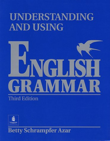 9780139586613: Understanding and Using English Grammar (Blue) (Without Answer Key), High-Intermediate-Advanced: Without Answer Key (Blue), High-Intermediate-Advanced Bk. B (Azar grammar series)