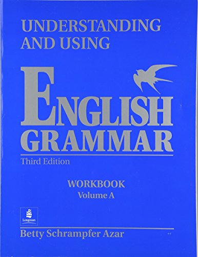 Understanding and Using English Grammar: Workbook Vol. A (9780139587375) by Betty Schrampfer Azar