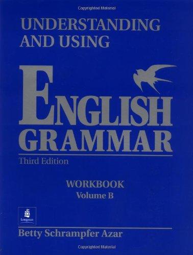 9780139587603: Understanding and Using English Grammar: Workbook, Vol. B