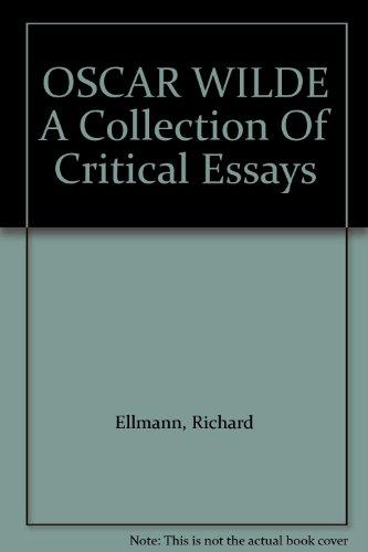 9780139594861: Oscar Wilde: A Collection of Critical Essays (20th Century Views)
