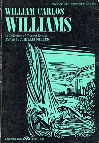 9780139597671: William Carlos Williams: A Collection of Critical Essays (Spectrum Books)