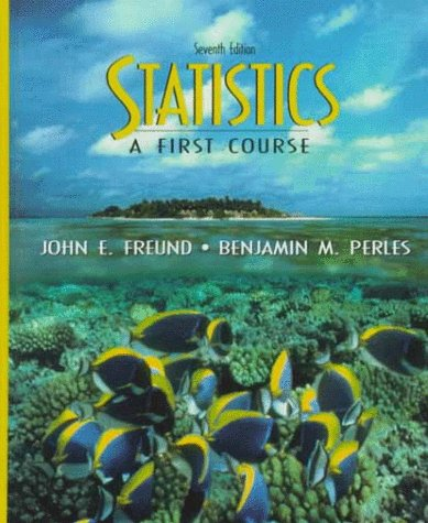 9780139599095: Statistics: A First Course (7th Edition)