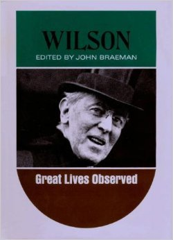 9780139602528: Wilson (Great Lives Observed)
