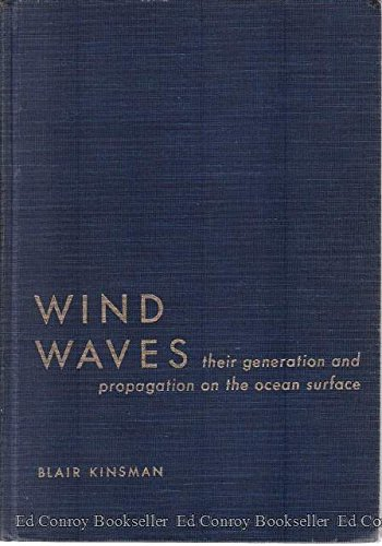 9780139603440: Wind Waves: Their Generation and Propagation on the Ocean Surface