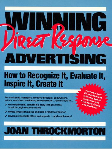 9780139606342: Winning Direct Response Advertising: How to Recognize It, Evaluate It, Inspire It, Create It