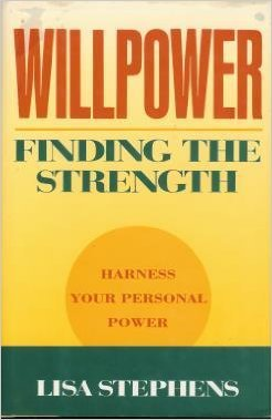 9780139606755: Willpower: Finding the Strength