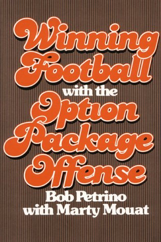 9780139609312: Winning Football With the Option Package Offense