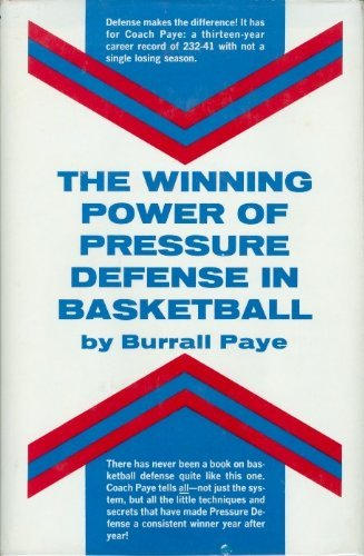 The winning power of pressure defense in basketball (9780139613005) by Burrall Paye