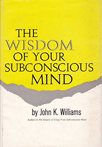 9780139615085: Wisdom of Your Subconscious Mind