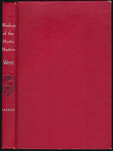 Wisdom of the Mystic Masters: Weed, Joseph J.