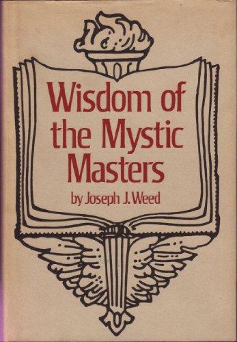 Wisdom of the Mystic Masters: Joseph J. Weed