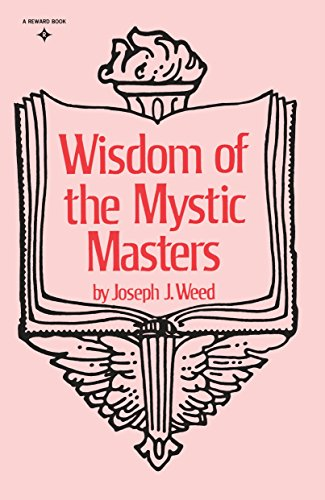 Wisdom Of The Mystic Masters: Joseph J Weed